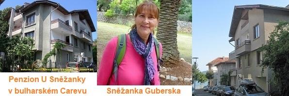 Rodinný penzion U Sněžanky v Carevu a majitelka penzionu paní Sněžanka Guberska