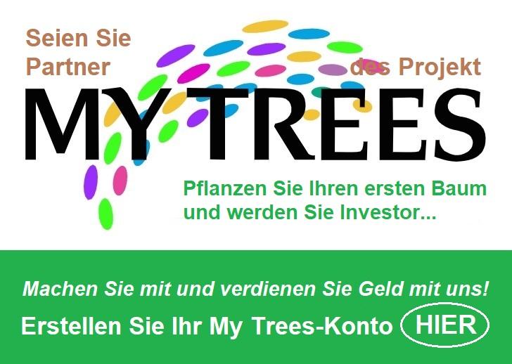 Seien Sie Partner des Projekt My Trees Global - Pflanzen Sie Ihren ersten Baum und verdienen Sie Geld mit uns! Erstellen Sie hier Ihr My Trees-Konto
