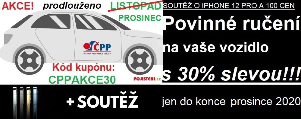 Akce! Povinné ručení vašeho vozidla s 30 % slevou! Kód kupónu: CPPAKCE30. Pouze do konce prosince 2020. Soutěž o IPHONE 12 Pro a dalších 100 cen.